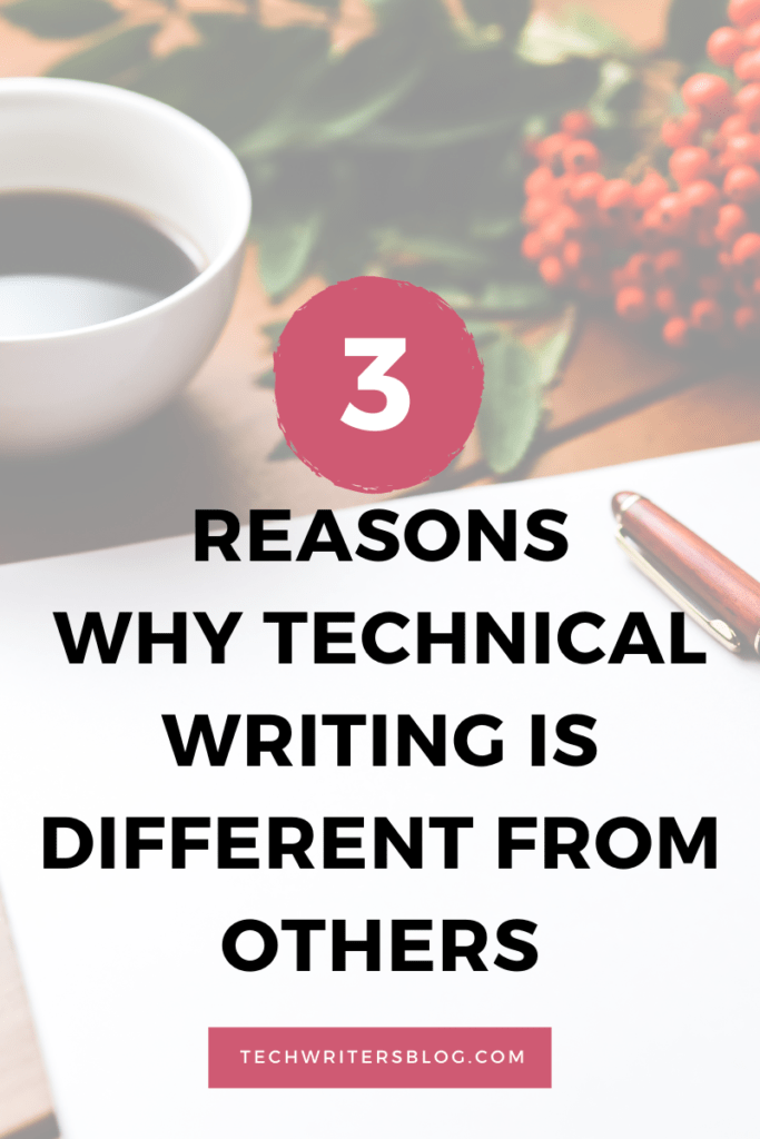 Three major difference between technical writing and other forms of writing